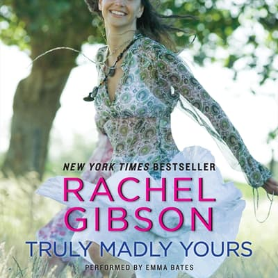 Truly Madly Yours by Rachel Gibson audiobook