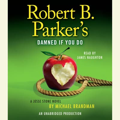 Robert B. Parker's Damned If You Do by Michael Brandman audiobook