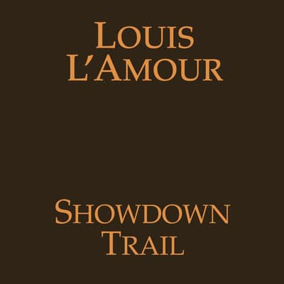 Showdown Trail by Louis L'Amour audiobook