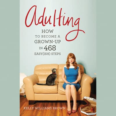 Adulting by Kelly Williams Brown audiobook