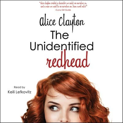 The Unidentified Redhead by Alice Clayton audiobook