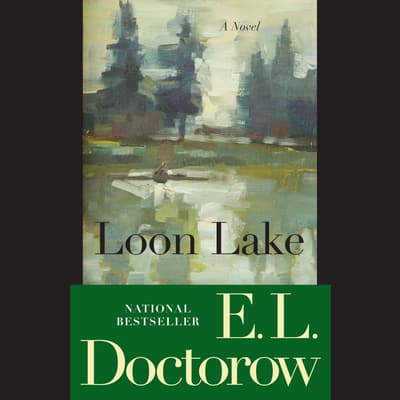 Loon Lake by E. L. Doctorow audiobook