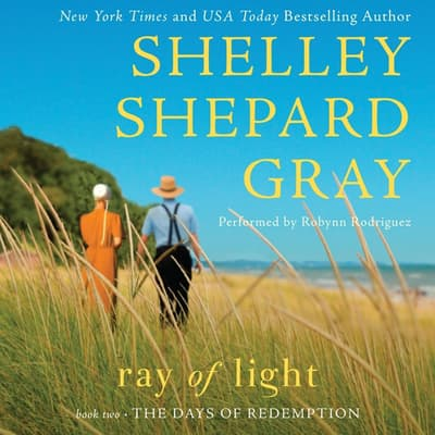 Ray of Light by Shelley Shepard Gray audiobook