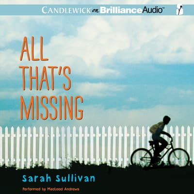 All That's Missing by Sarah Sullivan audiobook