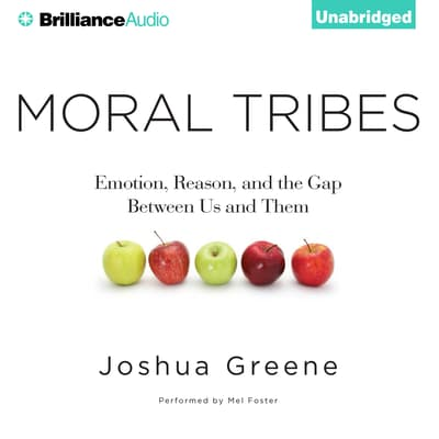 Moral Tribes by Joshua Greene audiobook