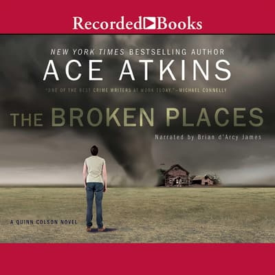 The Broken Places by Ace Atkins audiobook