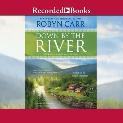 Down by the River by Robyn Carr audiobook