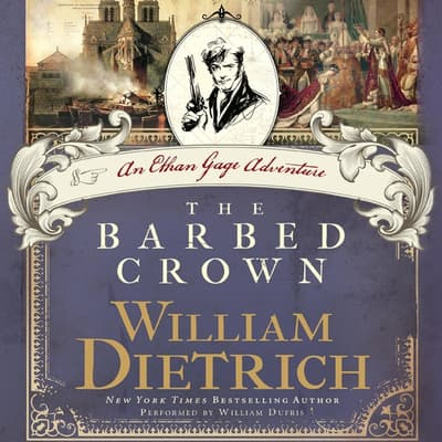 The Barbed Crown by William Dietrich audiobook