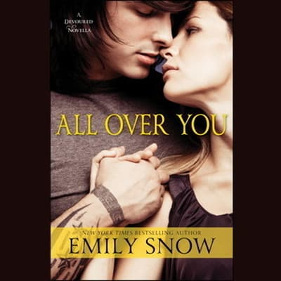 All Over You by Emily Snow audiobook