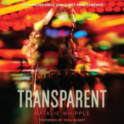 Transparent by Natalie Whipple audiobook