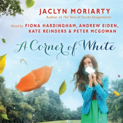 A Corner of White by Jaclyn Moriarty audiobook