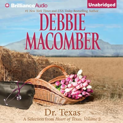 Dr. Texas by Debbie Macomber audiobook