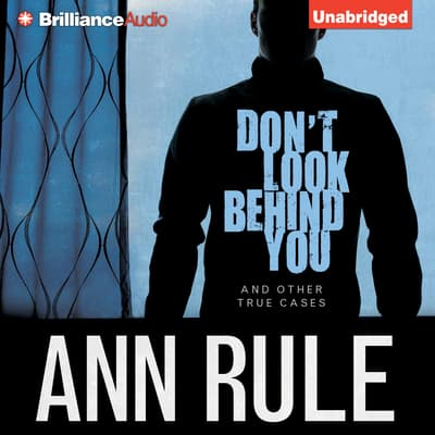 Don't Look Behind You by Ann Rule audiobook