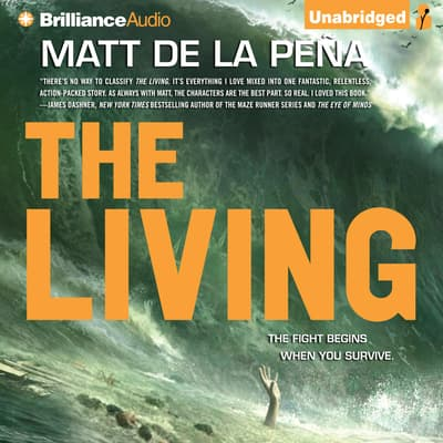 The Living by Matt de la Peña audiobook