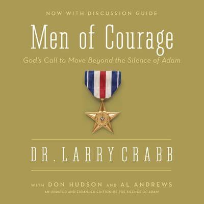 Men of Courage by Lawrence J. Crabb audiobook