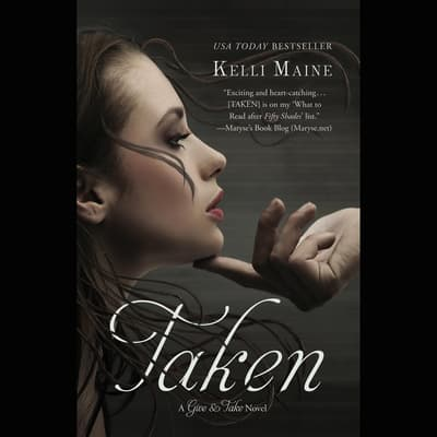 Taken by Kelli Maine audiobook
