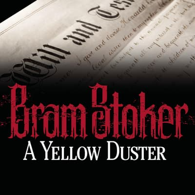 A Yellow Duster by Bram Stoker audiobook