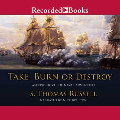 Take, Burn or Destroy by S. Thomas Russell audiobook