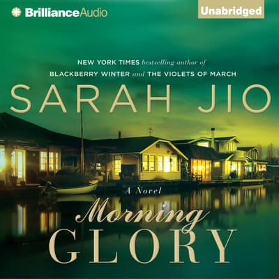 Morning Glory by Sarah Jio audiobook