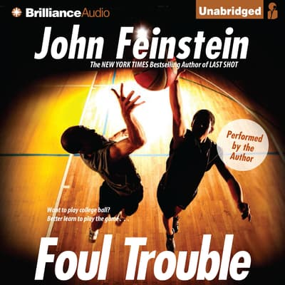 Foul Trouble by John Feinstein audiobook