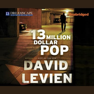 Thirteen Million Dollar Pop by David Levien audiobook