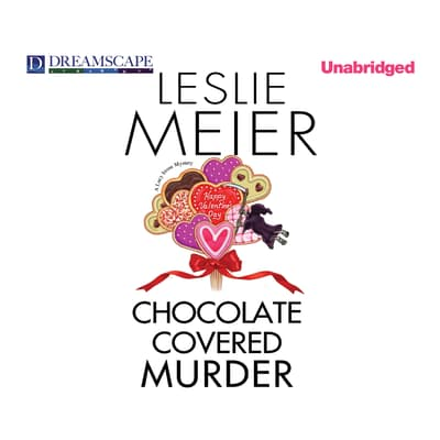 Chocolate Covered Murder by Leslie Meier audiobook