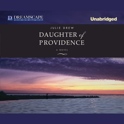 Daughter of Providence by Julie Drew audiobook