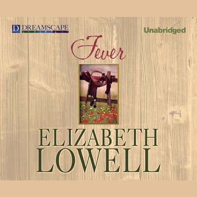 Fever by Elizabeth Lowell audiobook