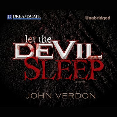 Let the Devil Sleep by John Verdon audiobook