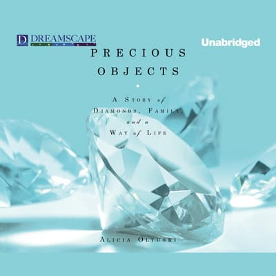 Precious Objects by Alicia Oltuski audiobook