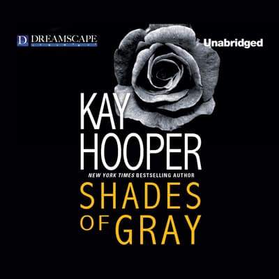Shades of Gray by Kay Hooper audiobook