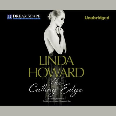 The Cutting Edge by Linda Howard audiobook