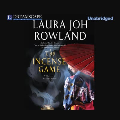 The Incense Game by Laura Joh Rowland audiobook