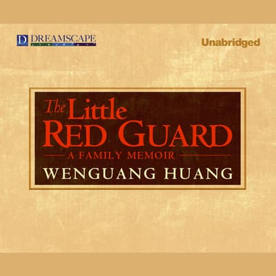 The Little Red Guard by Wenguang Huang audiobook