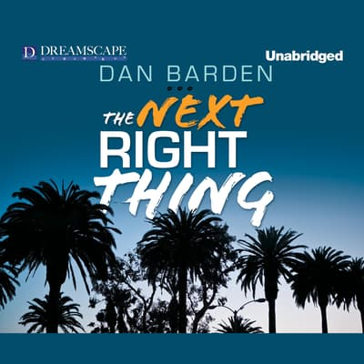 The Next Right Thing by Dan Barden audiobook