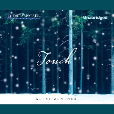 Touch by Alexi Zentner audiobook