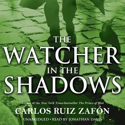 The Watcher in the Shadows by Carlos Ruiz Zafón audiobook