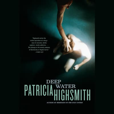 Deep Water by Patricia Highsmith audiobook