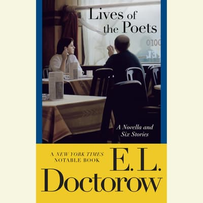 Lives of the Poets by E. L. Doctorow audiobook