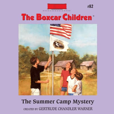 The Summer Camp Mystery by Gertrude Chandler Warner audiobook