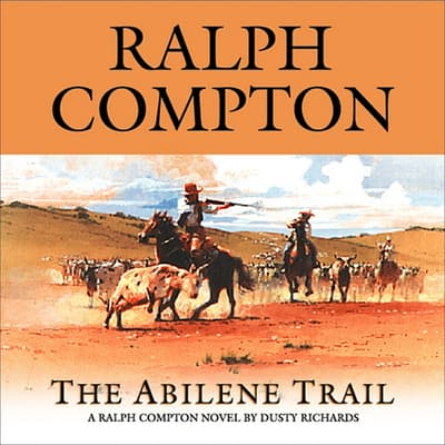 The Abilene Trail by Ralph Compton audiobook