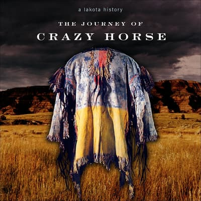 The Journey of Crazy Horse by Joseph M. Marshall audiobook