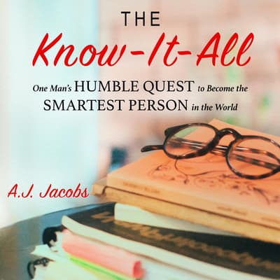 The Know-It-All by A. J. Jacobs audiobook