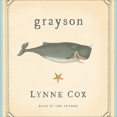 Grayson by Lynne Cox audiobook