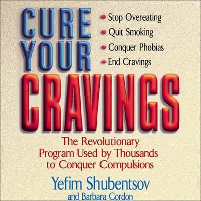 Cure Your Cravings by Yefim Shubentsov audiobook