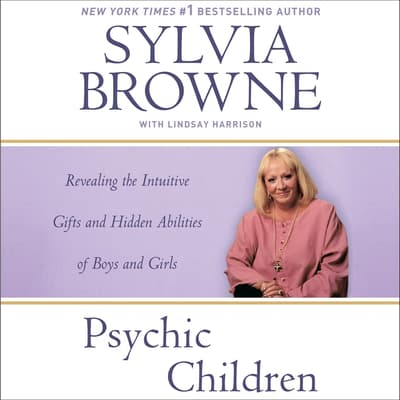 Psychic Children by Sylvia Browne audiobook