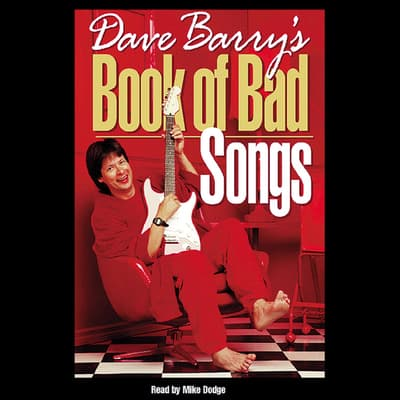Dave Barry's Book of Bad Songs by Dave Barry audiobook