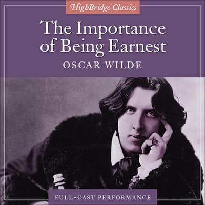 The Importance of Being Earnest by Oscar Wilde audiobook