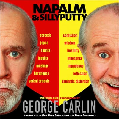 Napalm and Silly Putty by George Carlin audiobook