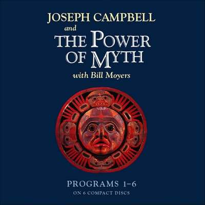 The Power of Myth by Joseph Campbell audiobook